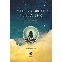 Meditaciones lunares/ moles meditations