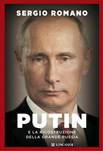 Putin e la ricostruzione della grande Russia: 1