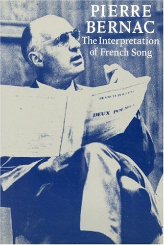 The Interpretation of French Song by Pierre Bernac (2002-04-02)