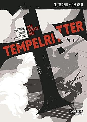 Der Schatz der Tempelritter 3: Der Gral