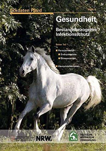 Eckdaten Pferd Heft 3: Gesundheit