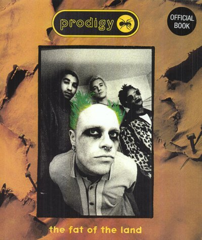 Prodigy: Fat Of The Land by Martin Roach (1997-06-01)