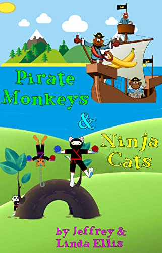 Pirate Monkeys & Ninja Cats: An early reader chapter book ...