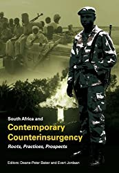 South Africa and Contemporary Counterinsurgency: Roots, Practices, Prospects (2010-07-01)