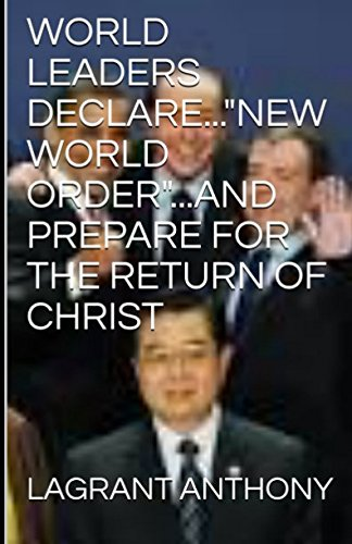 world-leaders-declarenew-world-orderand-prepare-for-the-return-of-christ