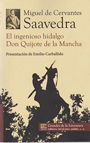 El ingenioso hidalgo Don Quijote de la Mancha eBook: Miguel ...