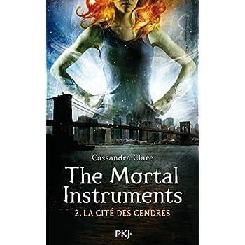The Mortal Instruments - Tome 02: La cité des cendres (2)