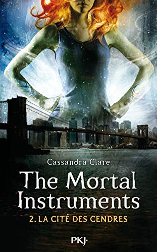 2. The Mortal Instruments : La cité des cendres (2)