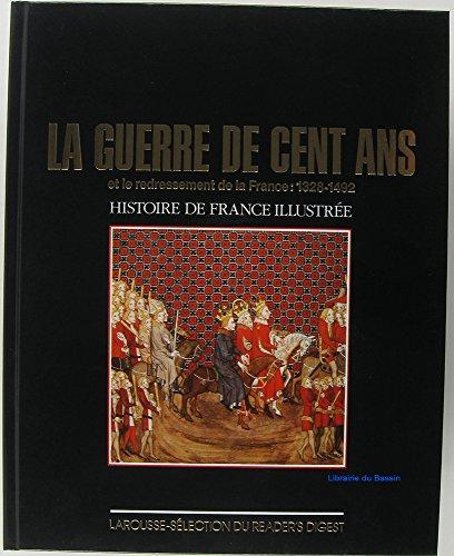 La guerre de cent ans et le redressement de la France : 1328-1492 par Collectif