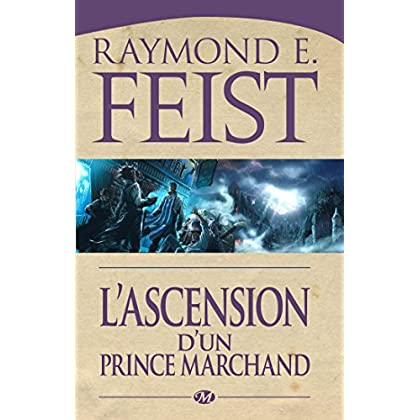 L'Ascension d'un prince marchand: La Guerre des Serpents, T2 (Fantasy)