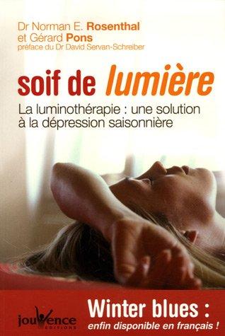 Soif de lumière : La luminothérapie : une solution à la dépression saisonnière