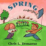 Spring: Seasons Board Books by Chris Demarest (1997-02-01)