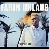 Songtexte von Farin Urlaub - Endlich Urlaub!