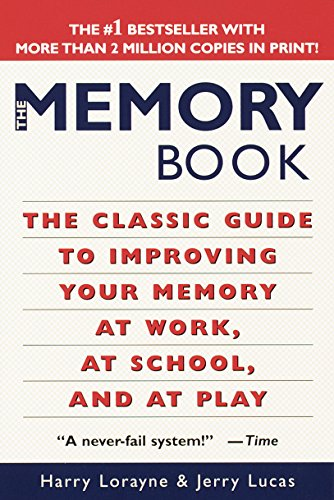 The Memory Book: The Classic Guide to Improving Your Memory at Work, at School, and at Play (English Edition) - Verbesserung-guide
