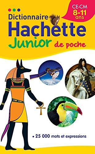 Dictionnaire Hachette Junior Poche par Collectif