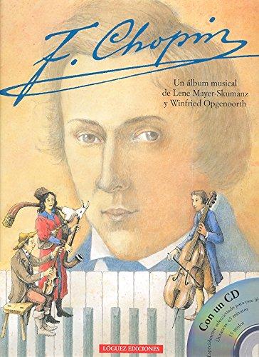 F. Chopin [With CD] por Lene Mayer-Skumanz