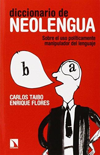 Diccionario de neolengua (Mayor (catarata)) por Carlos Taibo Arias