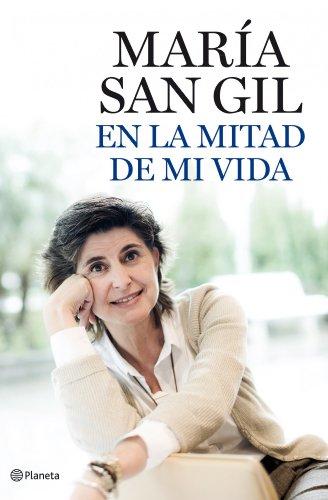 En la mitad de mi vida por María San Gil