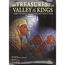 Treasures of the Valley of the Kings by Kent Weeks (Editor) (30-Sep-2001) Hardcover