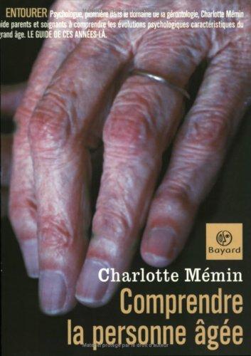 Comprendre la personne âgée