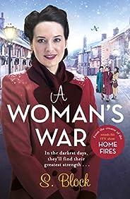 A Woman's War: The perfect wartime saga (English Edit