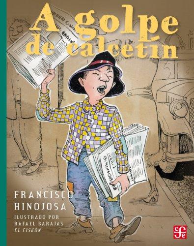 A golpe de calcetín: 0 (A LA Orilla Del Viento) por Francisco Hinojosa
