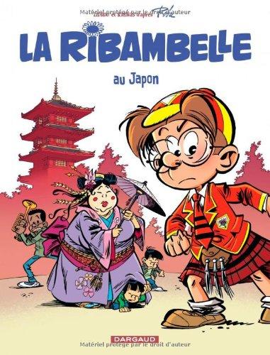 Les nouvelles Aventures de La Ribambelle, tome 2 : La Ribambelle au Japon