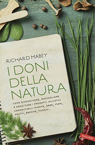 i-doni-della-natura-come-riconoscere-raccogliere-e-degustare-i-prodotti-selvatici-commestibili-piant