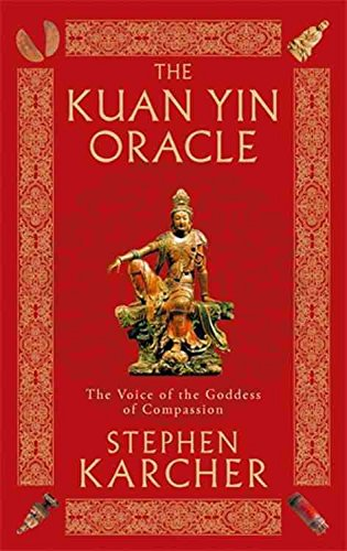 [(The Kuan Yin Oracle : The Voice of the Goddess of Compassion)] [By (author) Stephen L. Karcher] published on (May, 2010)