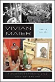 Vivian Maier - A Photographer's Life and Afterlife