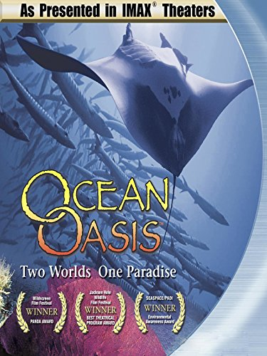 ocean-oasis-two-worlds-one-paradise-as-seen-in-imax-theaters