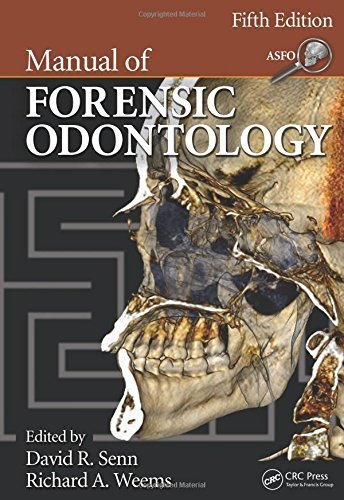 Manual of Forensic Odontology, Fifth Edition (2013-01-22)