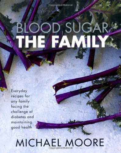 blood-sugar-the-family-everyday-recipes-for-any-family-facing-the-challenge-of-diabetes-and-maintain