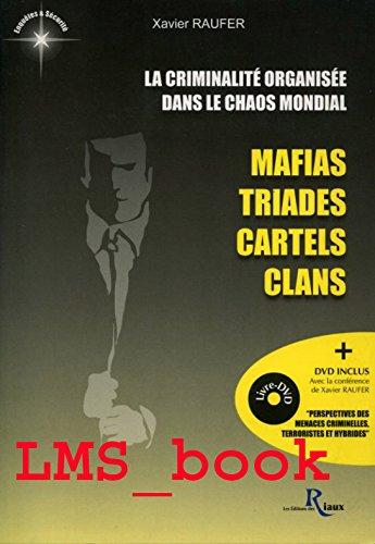 La criminalité organisée dans le chaos mondial :...