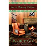 Grace Among Thieves (A Manor House Mystery)