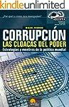 Corrupci�n, las cloacas del poder