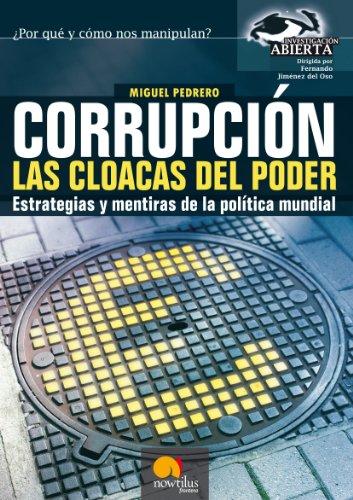 Corrupción, las cloacas del poder (Spanish Edition)