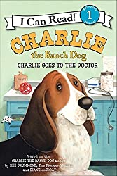Charlie the Ranch Dog: Charlie Goes to the Doctor (I Can Read Book 1)