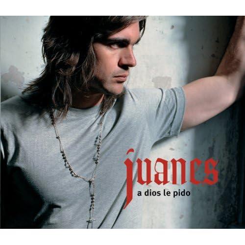 A Dios Le Pido (Album Version)