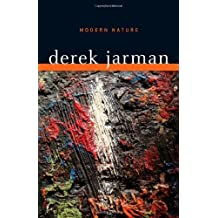 Modern Nature by Derek Jarman (2009-10-05)