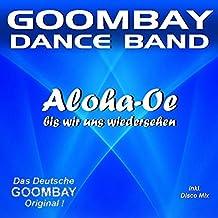 Aloha Oe (Bis wir uns wiedersehen) (Final Disco Mix)