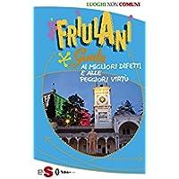 Friulani: Vonde monadis
