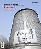 Edition Le Monde diplomatique, No.13 : Rußland. In Putins Reich