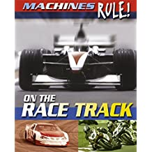On the Race Track (Machines Rule)