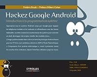 Appropriez-vous le système Android conçu par Google pour équiper les téléphones mobiles et les netbooks et affranchissez-vous des limites habituelles : accédez à toutes les couches basses du système pour exécuter un shell, développer des scripts, ins...