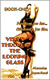Venus Through the Looking-Glass (The FDC Edition) - Book-One : Freedom for her… Obedience for him! (English Edition)