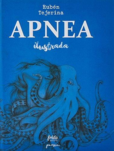 Apnea Ilustrada (POESÍA) por Rubén Tejerina López