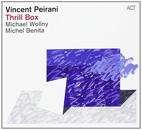 Thrill box | Peirani, Vincent. Musicien. Compositeur