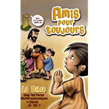 Amis pour Toujours, Bible complète dans la traduction Parole de Vie