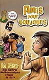 Image de Amis pour Toujours, Bible complète dans la traduction Parole de Vie